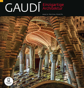 GAUDI [DEU] EINZIGARTIGE ARCHITEKTUR