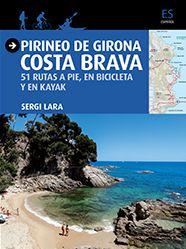 PIRINEO DE GIRONA. COSTA BRAVA [CAS]