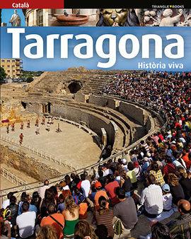 TARRAGONA [CAT] HISTORIA VIVA -TRIANGLE