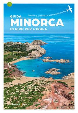 MINORCA [ITA] UN GIRO PER L'ISOLA