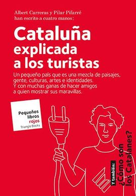 CATALUÑA EXPLICADA A LOS TURISTAS