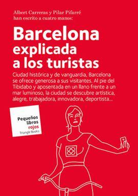 BARCELONA EXPLICADA A LOS TURISTAS