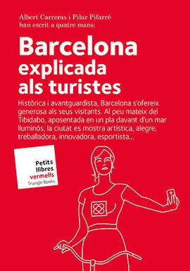 BARCELONA EXPLICADA ALS TURISTES