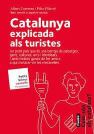 CATALUNYA EXPLICADA ALS TURISTES