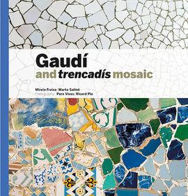 GAUDÍ AND TRENCADÍS MOSAIC [ENG-CAS]