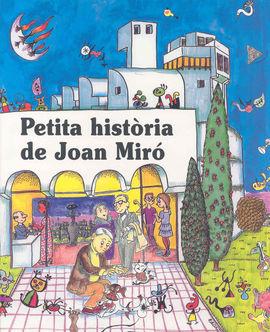 JOAN MIRO, PETITA HISTORIA