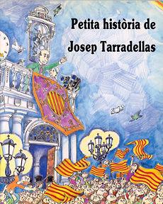 JOSEP TARRADELLAS, PETITA HISTORIA DE