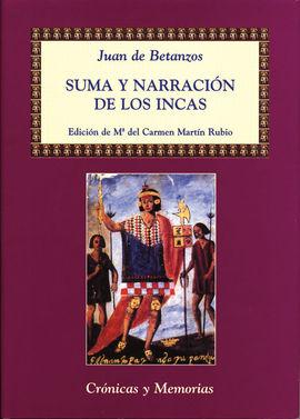 SUMA Y NARRACION DE LOS INCAS