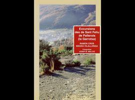 EXCURSIONS DES DE SANT FELIU DE PALLEROLS (LA GARROTXA)
