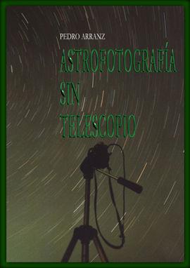 ASTROFOTOGRAFIA SIN TELESCOPIO