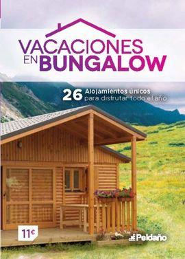 VACACIONES EN BUNGALOW