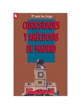 4 CURIOSIDADES Y ANECDOTAS DE MADRID