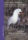 AVES MARINAS DE ESPAÑA Y PORTUGAL, LAS/SEABIRDS OF SPAIN AND PORT