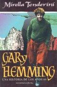 GARY HEMMING.UNA HIST.DE LOS AÑOS 60