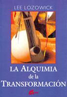 ALQUIMIA DE LA TRANSFORMACION, LA
