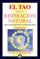 TAO DE LA RESPIRACION NATURAL, EL
