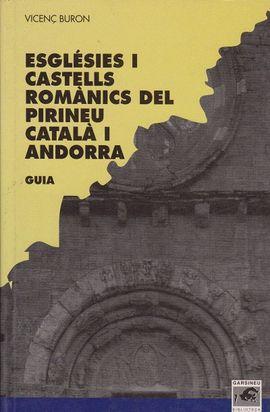 ESGLESIES I CASTELLS ROMANICS DEL PIRINEU CATALA I