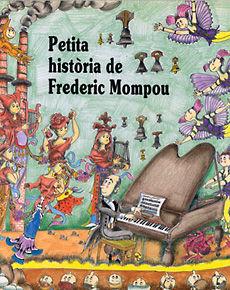 FREDERIC MOMPOU, PETITA HISTORIA DE