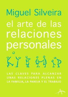 ARTE DE LAS RELACIONES PERSONALES, EL