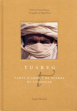 TUAREG -CANTS D'AMOR I DE GUERRA DE L'AHAGGAR