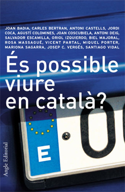 ES POSSIBLE VIURE EN CATALA?