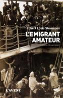 EMIGRANT AMATEUR, L'