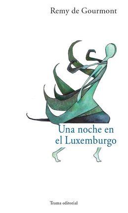 UNA NOCHE EN LUXEMBURGO