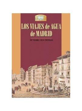 VIAJES DE AGUA DE MADRID, LOS