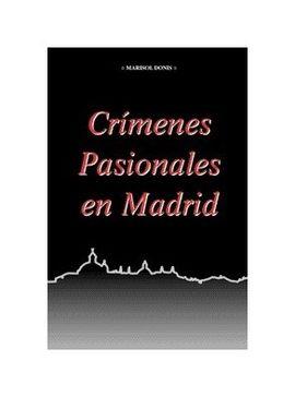 CRIMENES PASIONALES EN MADRID