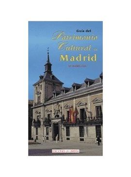 GUIA DEL PATRIMONIO CULTURAL DE MADRID