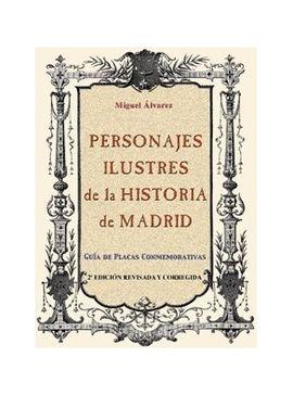 PERSONAJES ILUSTRES DE LA HISTORIA DE MADRID