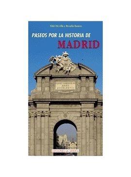 PASEOS POR LA HISTORIA DE MADRID