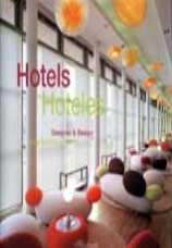 HOTELS/HOTELES -DESIGNER & DESIGN/ARQUITECTURA Y DISEÑO