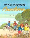 PARCS I JARDINS DE BARCELONA