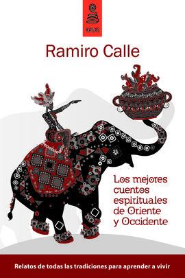 MEJORES CUENTOS ESPIRITUALES DE ORIENTE Y OCCIDENTE, LOS