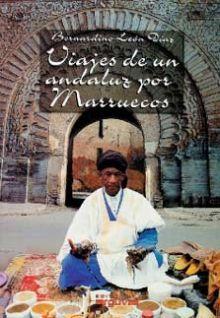VIAJES DE UN ANDALUZ POR MARRUECOS
