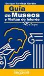 MALAGA, GUIA DE MUSEOS Y VISITAS DE INTERES