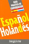 ESPAÑOL-HOLANDES. GUIA PRACTICA DE CONVERSACION