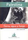 PALESTINA TIERRA, AGUA Y FUEGO