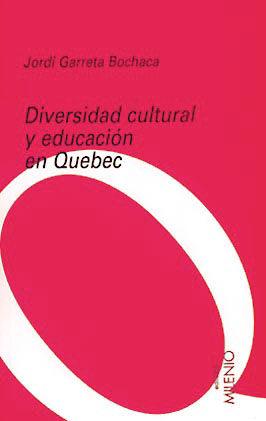 DIVERSIDAD CULTURAL Y EDUCACION EN QUEBEC