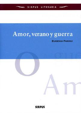 AMOR, VERANO Y GUERRA