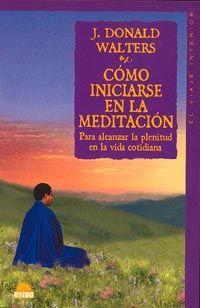 COMO INICIARSE EN LA MEDITACION