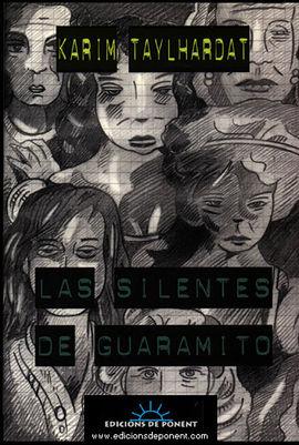 SILENTES DE GUARAMITO, LAS