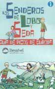 GUIA DE PICOS DE EUROPA -SENDEROS DE LOBO Y SEDA