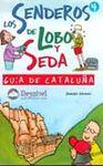 GUIA DE CATALUÑA -SENDEROS DE LOBO Y SEDA