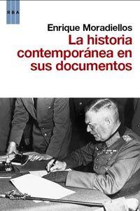HISTORIA CONTEMPORANEA EN SUS DOCUMENTOS, LA