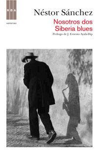 NOSOTROS DOS - SIBERIA BLUES