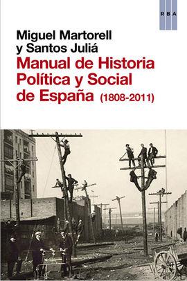 MANUAL DE HISTORIA POLITICA Y SOCIAL DE ESPAÑA (1808-2011)