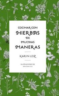 COCINAR CON HIERBAS DE MUCHAS MANERAS