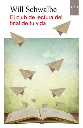 CLUB DE LA LECTURA DEL FINAL DE TU VIDA
